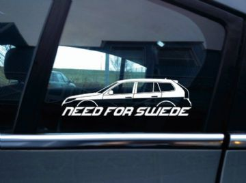 NEED FOR SWEDE sticker - for Saab 9-3 aero facelift 2nd gen sports tourer wagon